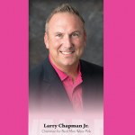 Real Men Wear Pink Chairman- Larry Chapman
